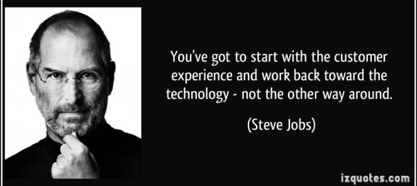 quote-you-ve-got-to-start-with-the-customer-experience-and-work-back-toward-the-technology-not-the-steve-jobs-240874.jpg